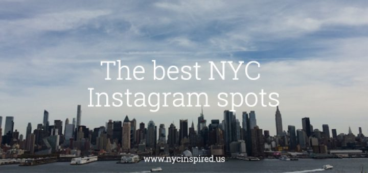 The best Instagram spots in NYC